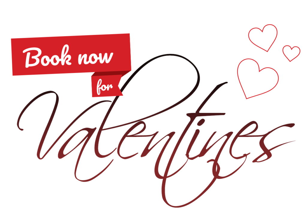 Book now for Valentines Day